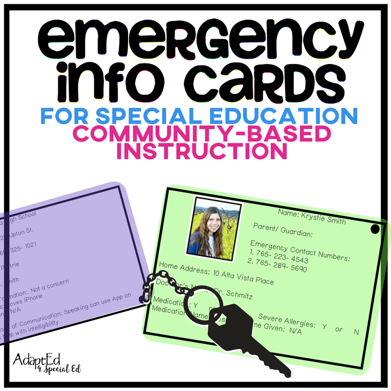 Accidents can happen at any time.  Make sure you're ready with your students emergency information when you're out in the community with these fully editable emergency information cards.  Designed for students with special needs.