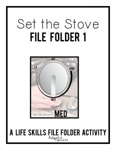 Set the stove file folders provide special education students the hands on practice they need to master this skill.